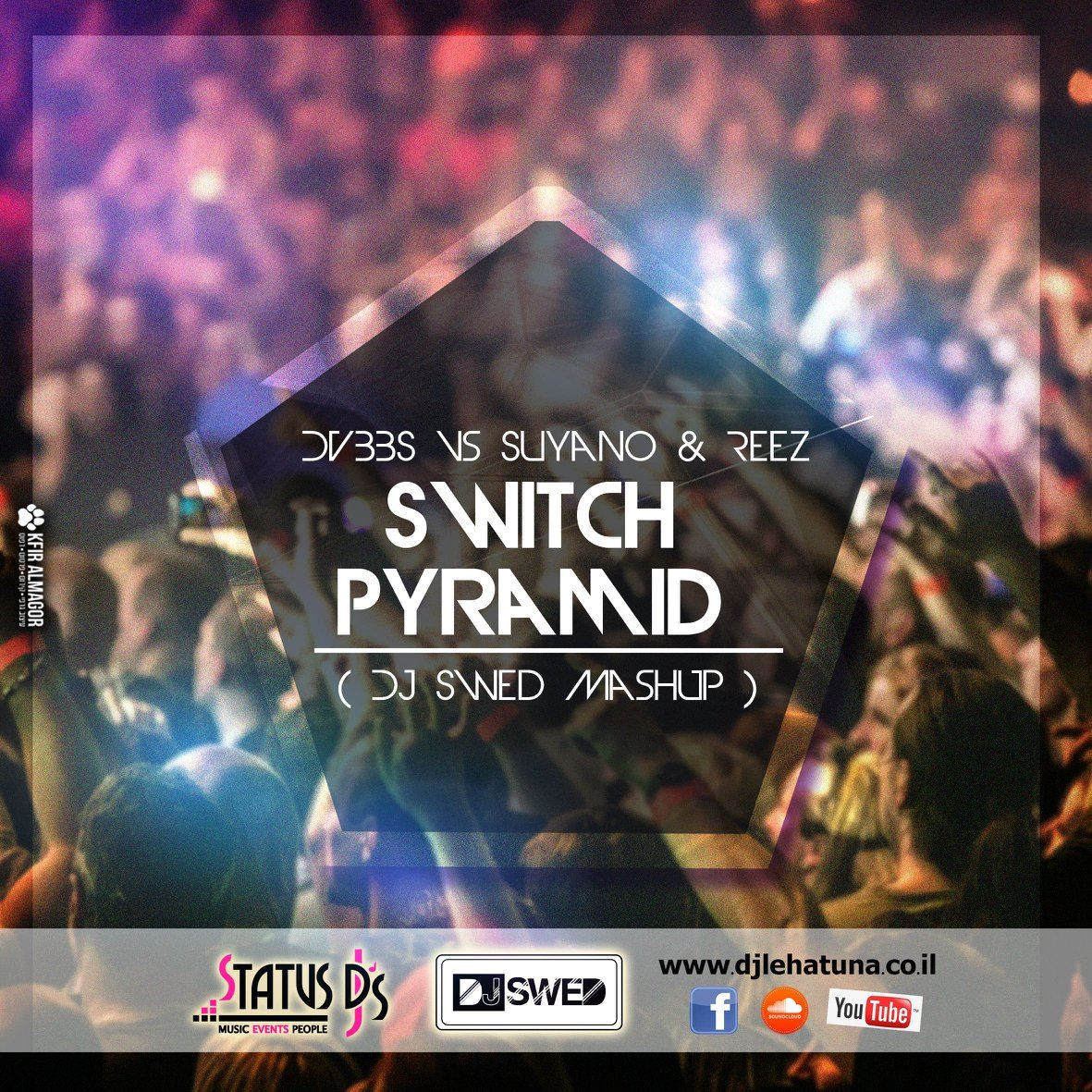 DVBBS vs Suyano & Reez - Switch Pyramid (DJ Swed Mash Up)